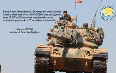 Yakakent Belediyesinden Kahraman Mehmetçiğimizi desteklemek amacıyla Basın açıklaması yapılacak.