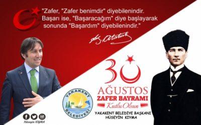 Başkanımız Sayın Hüseyin KIYMA'nın 30 Ağustos Zafer Bayramı Mesajı