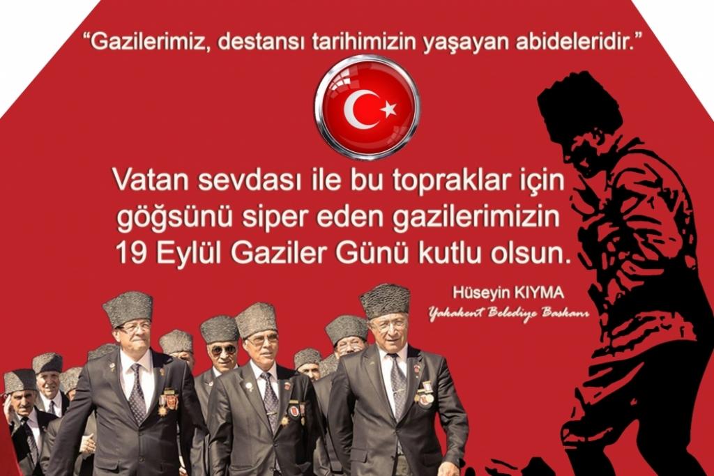 Başkanımız Sayın Hüseyin KIYMA'nın Gaziler Günü Mesajı
