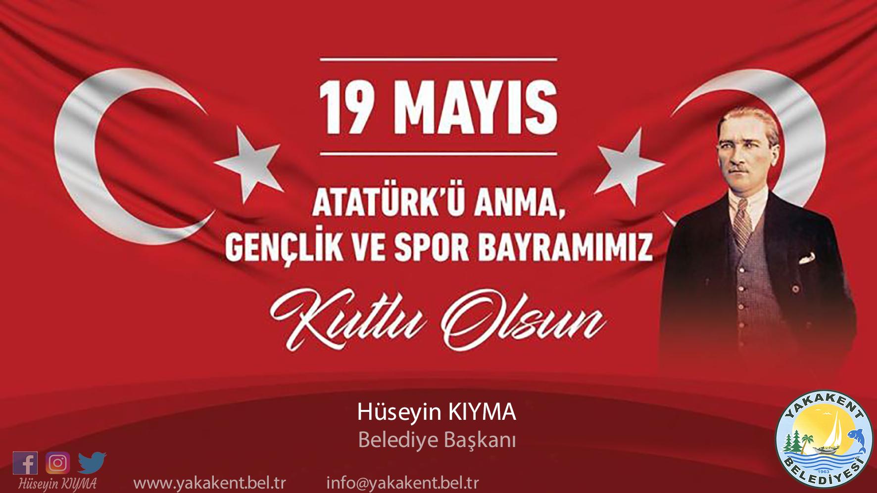 Belediye Başkanımız Hüseyin KIYMA'dan 19 Mayıs Mesajı